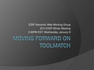 Moving forward on  toolmatch