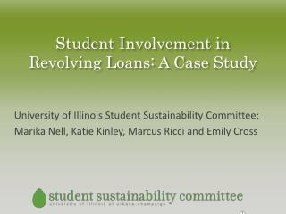 Student Involvement in Revolving Loans: A Case Study