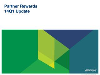 Partner Rewards 14Q1 Update