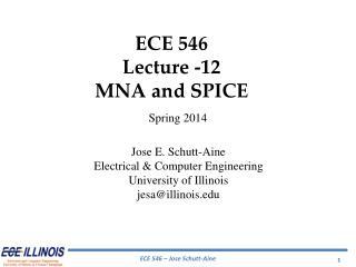 ECE  546 Lecture - 12 MNA and SPICE