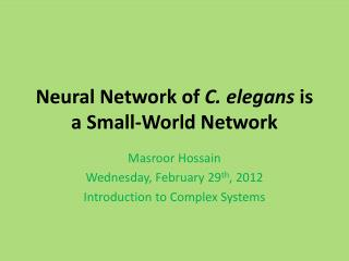 Neural  Network of  C.  elegans is a  Small-World Network