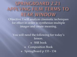 Springboard 2.21 Applying Film terms to  Rear Window