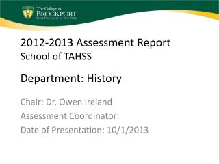 2012-2013 Assessment Report School of TAHSS Department: History