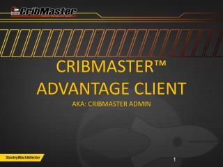 CribMaster™ Advantage Client aka: CribMaster Admin