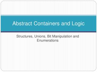 Abstract Containers and Logic