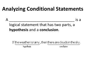 Analyzing Conditional  Statements