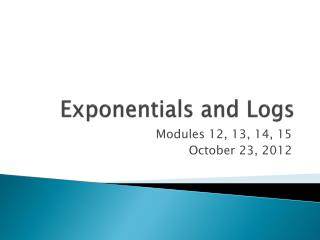 Exponentials and Logs