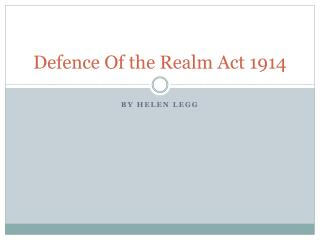 Defence Of the Realm Act 1914
