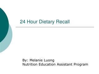 24 Hour Dietary Recall