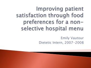 Improving  patient satisfaction through food preferences for a non-selective hospital menu