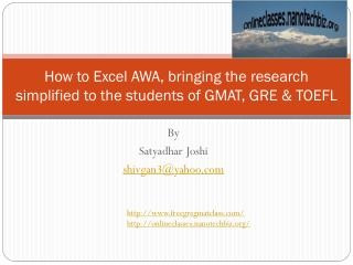 How to Excel AWA, bringing the research simplified to the students of GMAT, GRE & TOEFL