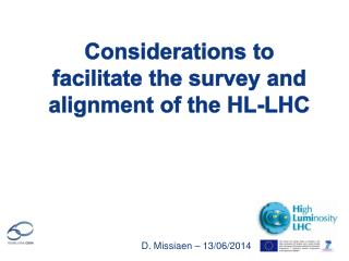 Considerations to facilitate the survey and alignment of the HL-LHC