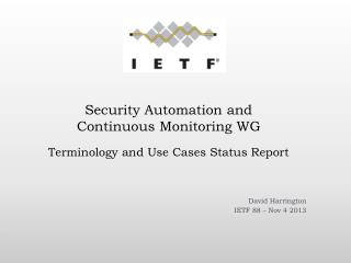 Terminology and Use  Cases Status Report