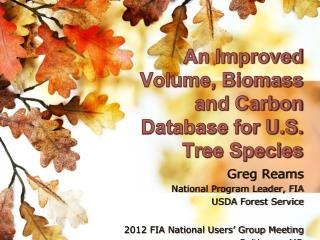 An Improved Volume, Biomass and Carbon Database for U.S. Tree Species
