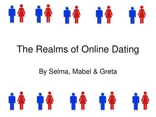 The Realms of Online  Dating