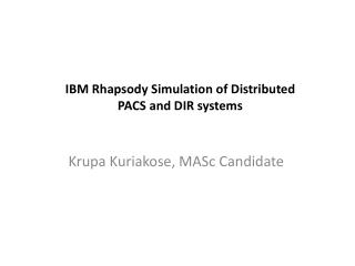 IBM Rhapsody Simulation of Distributed PACS and DIR systems