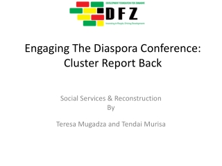 Engaging The Diaspora Conference: Cluster Report Back