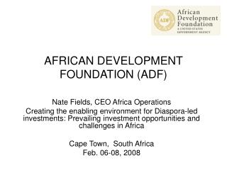 AFRICAN DEVELOPMENT FOUNDATION ADF