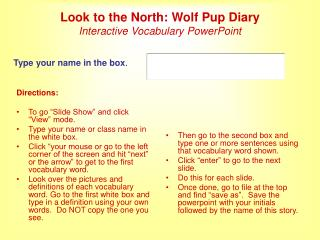 Look to the North: Wolf Pup Diary Interactive Vocabulary PowerPoint