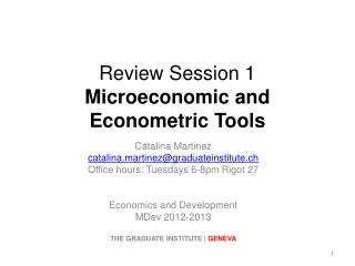 Review Session 1 Microeconomic and Econometric Tools