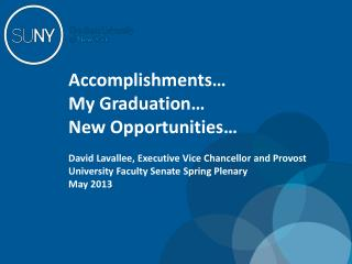 Accomplishments… My Graduation… New Opportunities…