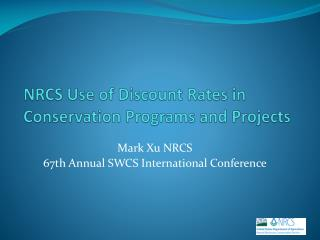 NRCS Use of Discount Rates in Conservation Programs and Projects