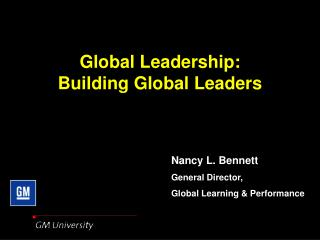 Global Leadership:  Building Global Leaders