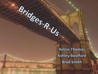 Bridges-R-Us