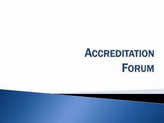 Accreditation Forum