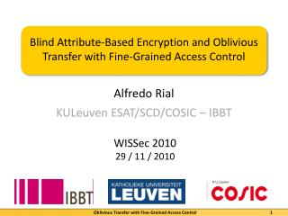 Blind Attribute-Based Encryption and Oblivious Transfer with Fine-Grained Access Control