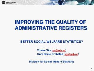 IMPROVING THE QUALITY OF ADMINISTRATIVE REGISTERS