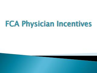 FCA Physician Incentives