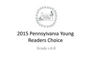 2015 Pennsylvania Young Readers Choice