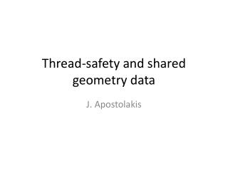 Thread-safety and shared geometry data