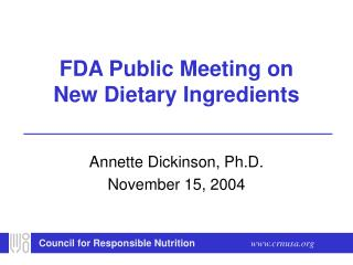 FDA Public Meeting on New Dietary Ingredients