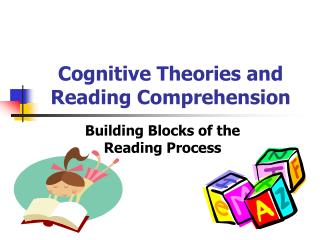 Cognitive Theories and Reading Comprehension