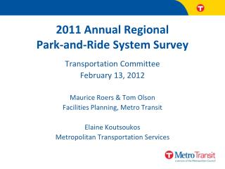 2011  Annual Regional Park-and-Ride System Survey