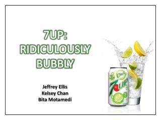 7UP: RIDICULOUSLY BUBBLY