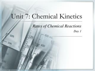 Unit 7: Chemical Kinetics