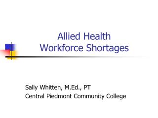 Allied Health  Workforce Shortages