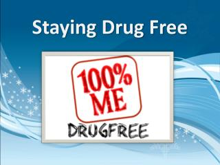 Staying Drug Free