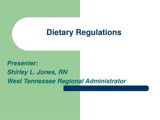 Dietary Regulations