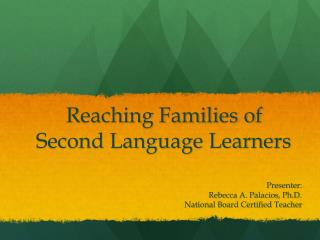 Reaching Families of Second Language Learners