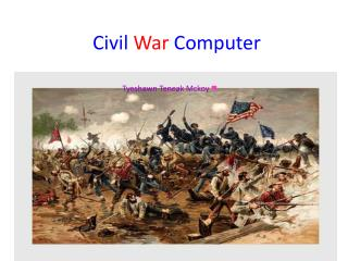 Civil War Computer