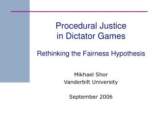 Procedural Justice in Dictator Games Rethinking the Fairness Hypothesis