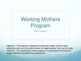 Working Mothers Program