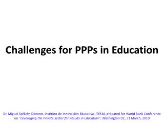 Challenges for PPPs in Education