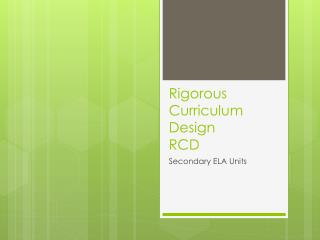 Rigorous Curriculum Design RCD