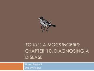 To Kill a Mockingbird Chapter 10: Diagnosing a Disease