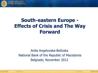 South-eastern Europe - Effects of Crisis and The Way Forward